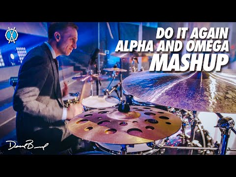 Do It Again into Alpha and Omega MASHUP! drum cover // Elevation & Israel and New Breed