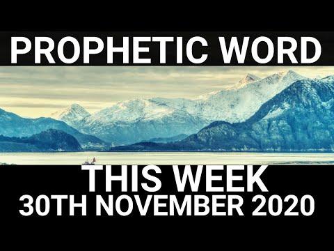 Prophetic Word for this Week 30 November