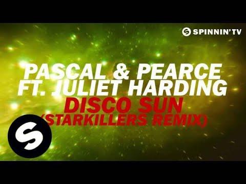 Pascal & Pearce Featuring Juliet Harding - Disco Sun (Starkillers Remix) [Available July 9] - UCpDJl2EmP7Oh90Vylx0dZtA