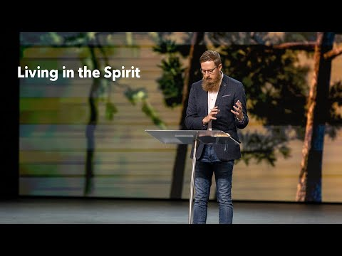 Are You Living In the Spirit?  Pastor Josh Morris