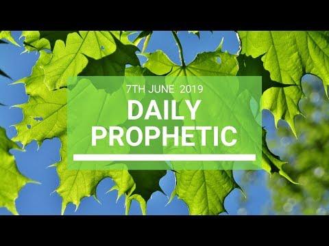 Daily Prophetic 7 June 2019   Word 4