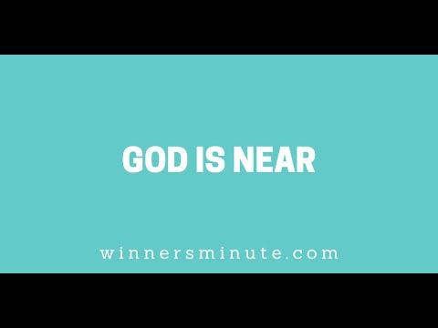 God Is Near // The Winner's Minute With Mac Hammond