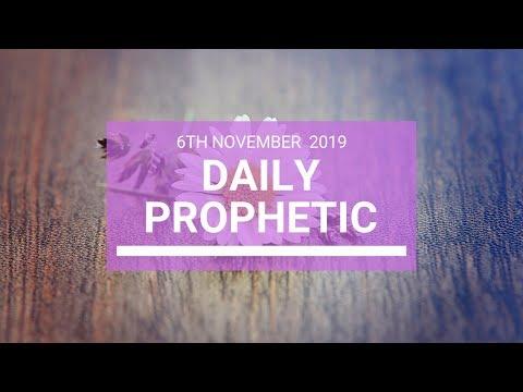 Daily Prophetic 6 November Word 4