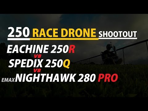 250 Race Drone Review Flight Shootout - [EACHINE vs EMAX vs SPEDIX] - UCVQWy-DTLpRqnuA17WZkjRQ