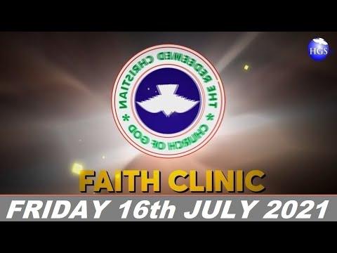 RCCG JULY 16th 2021 FAITH CLINIC