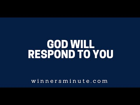 God Will Respond to You  The Winner's Minute With Mac Hammond