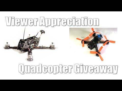 Viewer Appreciation Quadcopter Giveaway - UCX3eufnI7A2I7IkKHZn8KSQ