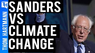 Bernie Sanders Wants Americans To Fight Climate Change Not Each Other
