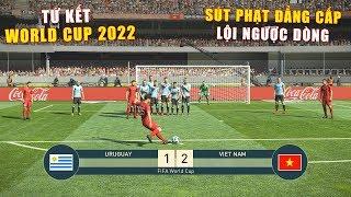 PES 19 | FIFA WORLD CUP 2022 | TỨ KẾT | URUGUAY vs VIET NAM - Giấc mơ Bóng Đá VIỆT NAM