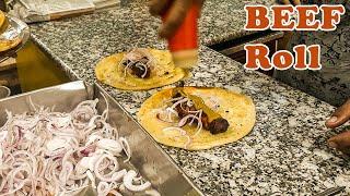 Beef Roll Recipe | Kathi Roll at Arafat Hotel Kolkata  | Calcutta Style Roll |Indian Street Food