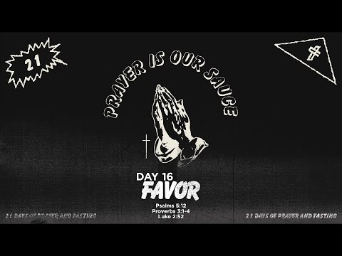 21 Days of Prayer // Day 16 // Favor