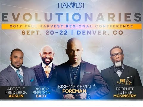 2017 Evolutionaries Conference - Apostle Acklin - Bishop Kevin Foreman