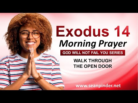 Walk Through the OPEN DOOR - Morning Prayer