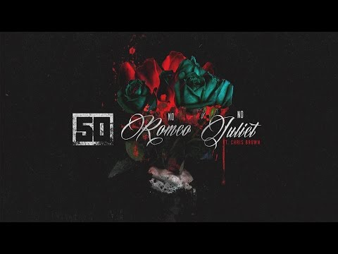 50 Cent - No Romeo No Juliet (ft. Chris Brown) [Official Audio]