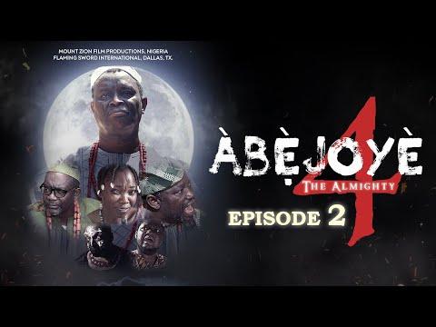 ABEJOYE S4 EP2 MOUNT ZION'S LATEST