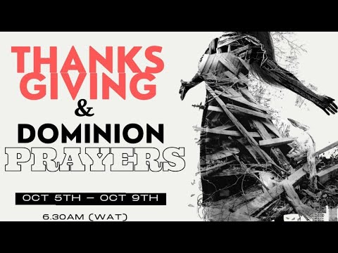 Next Level Prayer: Thanks Giving & Dominion   6th October 2020 #thanksgiving