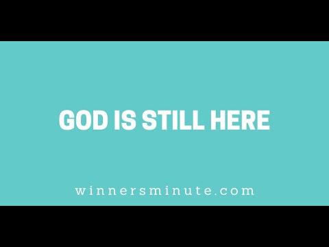 God Is Still Here // The Winner's Minute With Mac Hammond