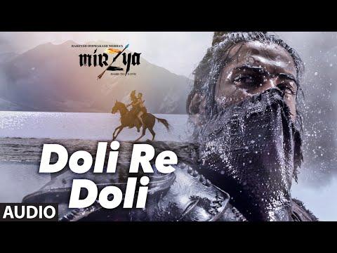 Doli Re Doli Lyrics – Mirzya