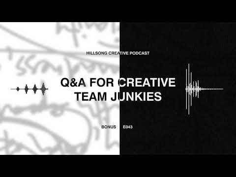 Hillsong Creative Podcast Ep 043 - Q&A for the creative team junkies - ft Cass & Rich Langton