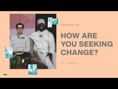 The Companion of Change - VOUS Crew Live