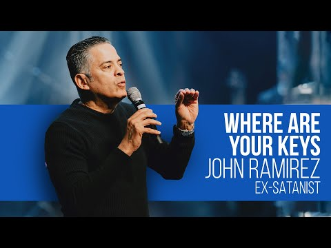 Where are Your Keys  Ex-Satanist John Ramirez