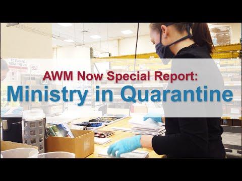 AWM Quarantine Ministry