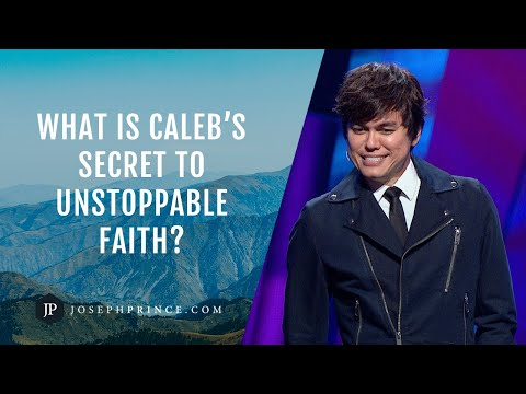 Calebs Secret To Unstoppable Faith Revealed  Joseph Prince