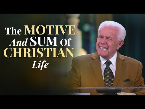 The Motive And Sum Of Christian Life (February 28, 2021)  Jesse Duplantis