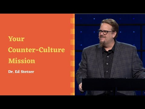 Counter-Culture Living in the Age of Outrage with Dr. Ed Stetzer