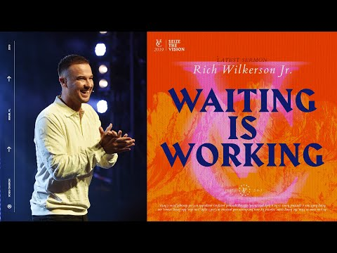 Rich Wilkerson Jr.  Bricklayers: Waiting is Working