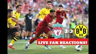 Liverpool FC 2-3 Borussia Dortmund, Pre Season Friendly, Saturday 20th July 2019, LIVE Fan Reactions