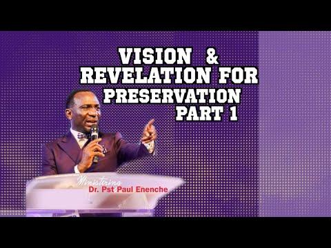 VISION AND REVELATION FOR PRESERVATION