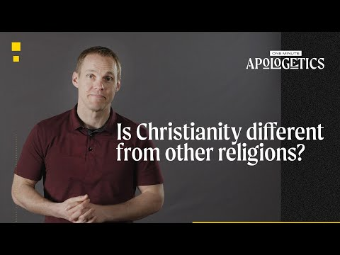 How Is Christianity Categorically Different from Every Other Religion?