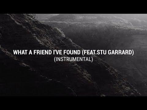 The Creak Music - What A Friend I've Found [feat. Stu Garrard] (Instrumental)