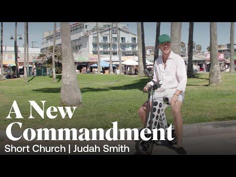 Short Church Episode 6: A New Commandment