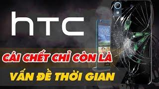 HTC & Lý Do Thất Bại Thảm Hại? Từ Vị Thế Đàn Anh Đi Đầu Bị Apple Samsung Cho Hít Khói