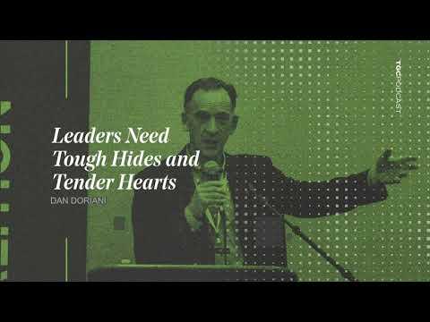 Dan Doriani  Leaders Need Tough Hides and Tender Hearts  TGC Podcast