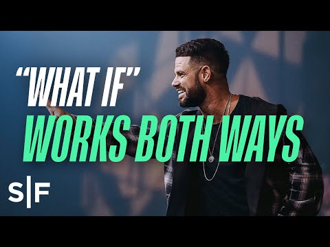 The Power of What If  Steven Furtick
