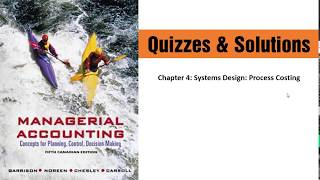 Chapter 4: Systems Design: Process Costing