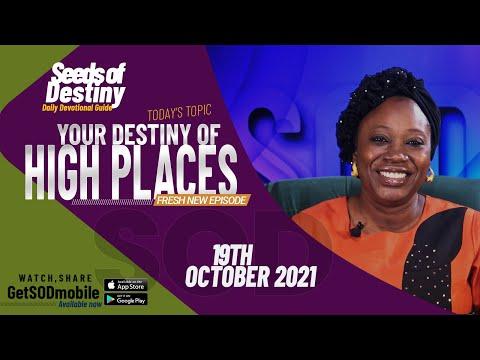 SEEDS OF DESTINY  TUESDAY 19 OCTOBER, 2021