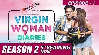 Virgin Woman Diaries Episode 1 - varad.khare , Fusion