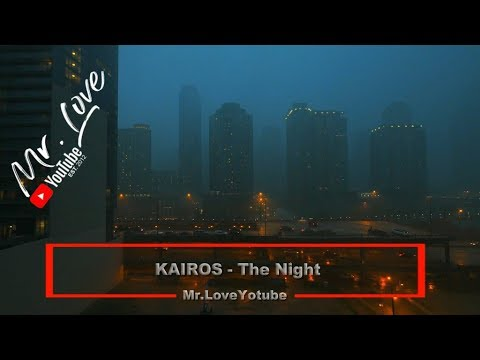 KAIROS - The Night - UCKA_OnBKECVV3iBUPeP9s3w
