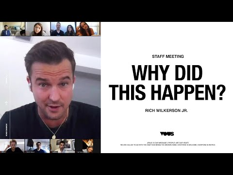 VOUS Staff Meeting: Why Did This Happen?  Rich Wilkerson Jr