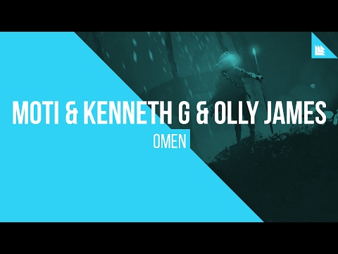 MOTi & Kenneth G & Olly James - OMEN - UCnhHe0_bk_1_0So41vsZvWw