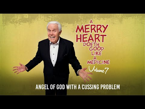 Merry Heart:  Angel of God With a Cussing Problem  Jesse Duplantis