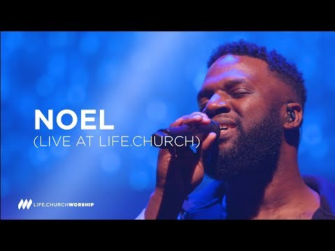 Noel - Life.Church Worship Christmas 2018