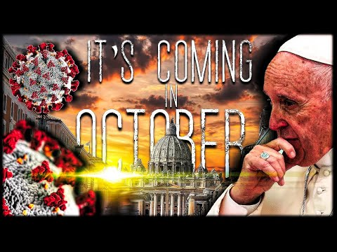 BREAKING CORONAVIRUS & PROPHECY: POPE'S BIG OCTOBER SURPRISE IS COMING!!