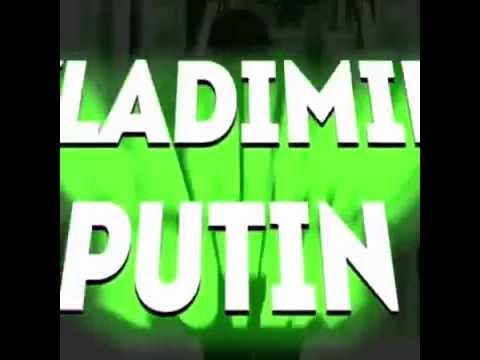 Vladimir Putin - John Cena Intro Parody