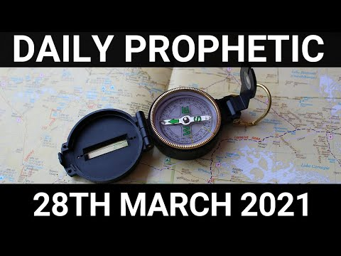 Daily Prophetic 28 March 2021 5 of 8