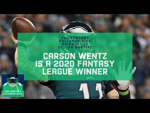 Carson Wentz is a 2020 Fantasy League Winner | Fantasy Football Podcast
